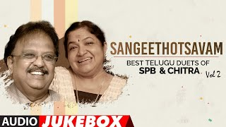 Sangeethotsavam - Best Telugu Duets of SPB & Chitra Audio Songs Jukebox | Vol 2| SP Balasubrahmanyam