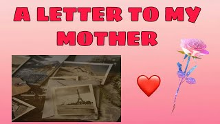 A LETTER TO MY MOTHER [ BY POSITIVE THINKER DELIZO TV