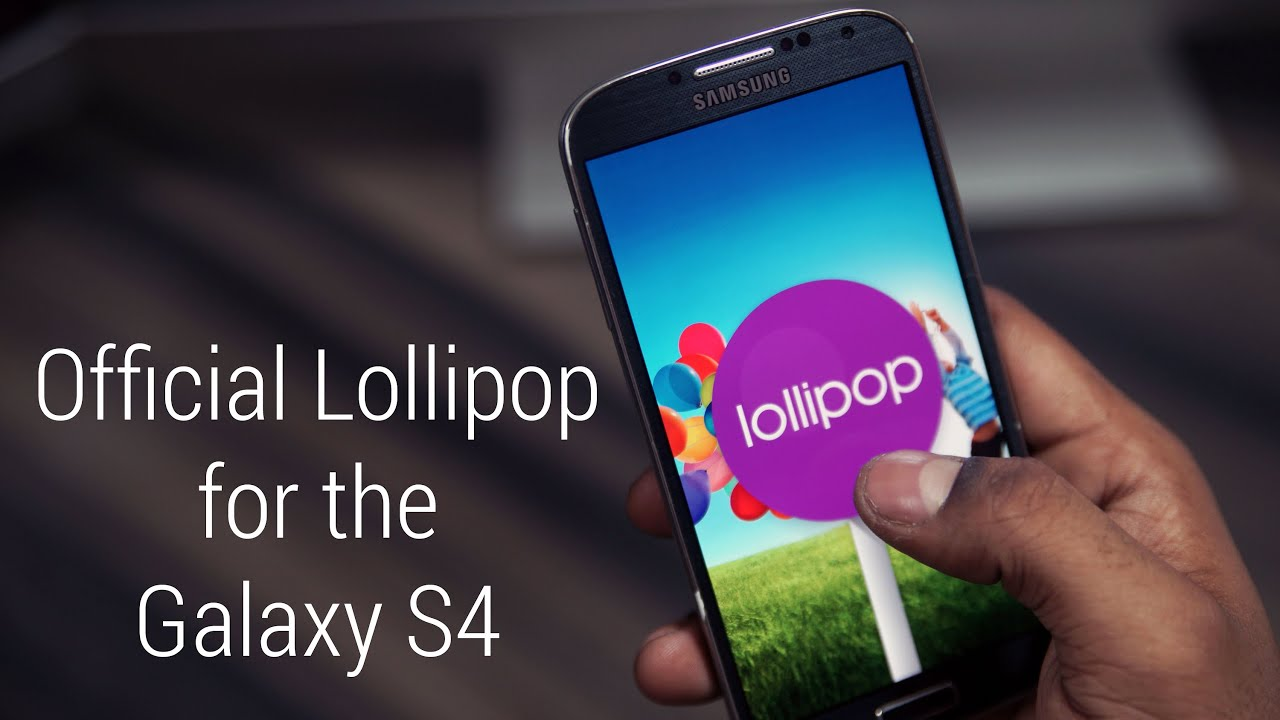 Descargar Galaxy S4 – Official Android 5.0 Lollipop Update – Install Instructions [I9505 & I9500] para Celular  #Android