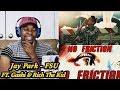 Jay Park - FSU ft. GASHI, Rich The Kid REACTION | Jamal_Haki