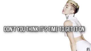 Miley Cyrus - #GetItRight (Video Lyrics)