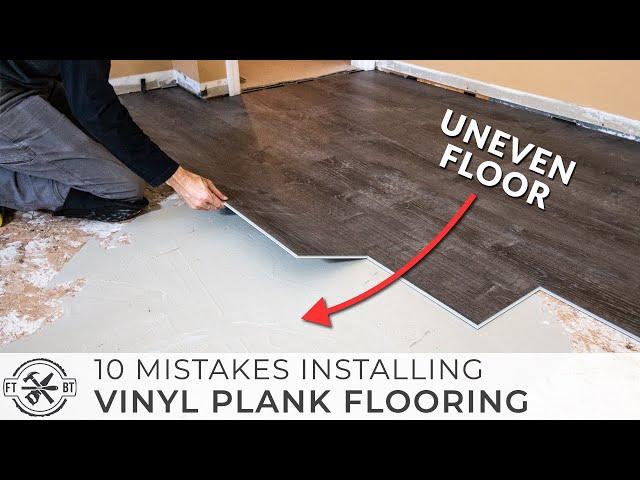 10 Beginner Mistakes Installing Vinyl Plank Flooring