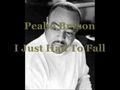 Peabo Bryson - I Just Had To Fall