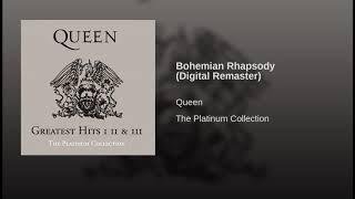Bohemian Rhapsody ~ Queen