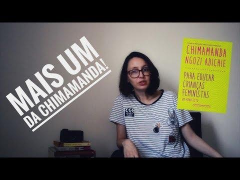 Mais um da Chimamanda: Como educar crianças feministas