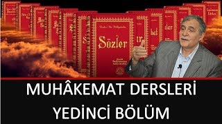 Prof. Dr. Şener Dilek - Muhâkemat - 07 - Mazide Nazari Olan Bir Şey, Müstakbelde Bedihî Olabilir