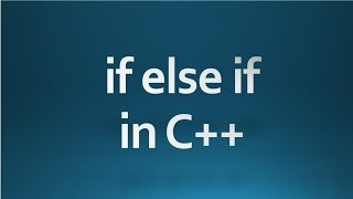 C++ Tutorial - 9 - using if else if statement