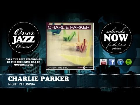 Charlie Parker - Night in Tunisia (1946)