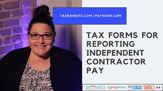 Tax Forms for Reporting Independent Contractor Pay