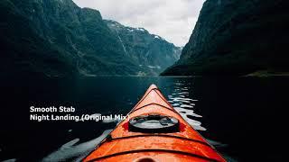 Smooth Stab - Night landing (Original Mix)[RC014][PROTON0114]