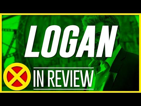 Logan - Every X-Men Movie Reviewed & Ranked