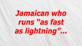 "Jamaican Who Runs ""as Fast As Lightning"" (CodyCross Crossword Answer)"