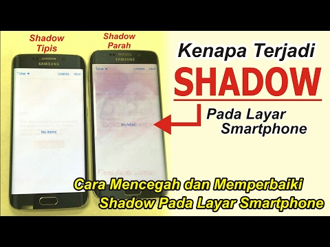 Video HATI - HATI Layar SHADOW pada Smartphone | be Careful BURN IN On Your Smartphone Screen