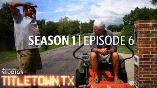 Titletown, TX, Season 1 Episode 6: The Backup Plan