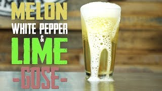 How to Brew Gose Beer - Melon, Pepper and Lime Homebrew