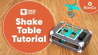 Make A Shake Table - Tinker Crate Project