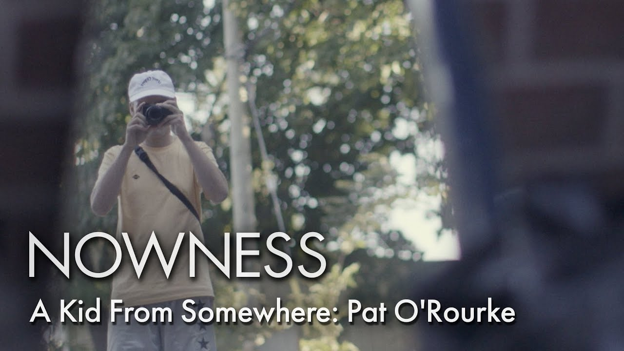 A Kid From Somewhere: Pat O'Rourke - NOWNESS