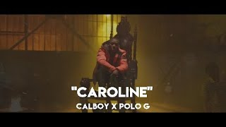 Calboy Ft. Polo G   Caroline