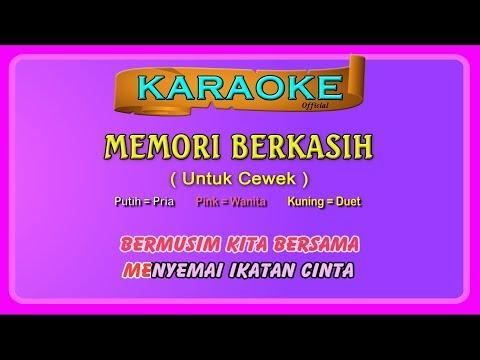Memori berkasih  buat cewek    karaoke   tanpa vokal cewek