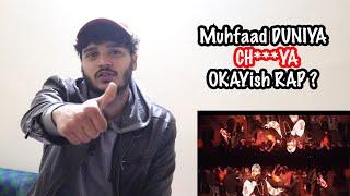 Muhfaad | Duniya Chutiya | Kasol Anthem| REAL REACTION *UNCUT*