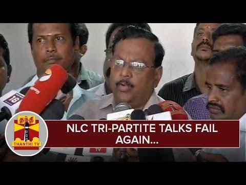 NLC-Tri-partite-Talks-fail-again--Thanthi-TV