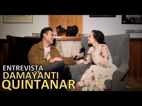 ENTREVISTA - Damayanti Quintanar