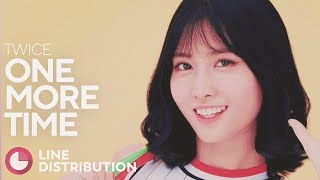 TWICE   One More Time (Line Distribution)
