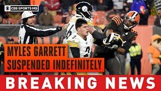 Myles Garrett suspended INDEFINITELY after helmet swing | CBS Sports HQ