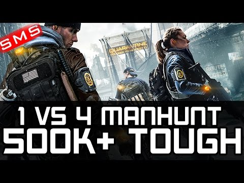 The Division: 1 vs 4 MANHUNT UNKILLABLE 1 SHOT TANK GAMEPLAY! 240 GEAR RETRIEVED!