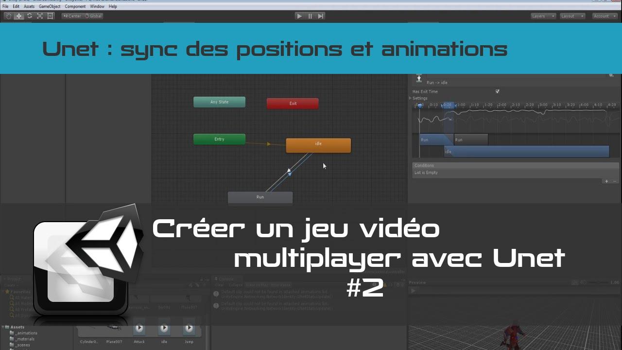 [tuto FR UNET unity3d]  Créer jeu vidéo multi-joueurs - sync et animations