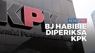 KPK Periksa Adik Ipar BJ Habibie Terkait Kasus Imam Nahrawi
