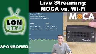 MOCA vs. Wi-Fi for Live Video Streaming to YouTube, Twitch, Facebook