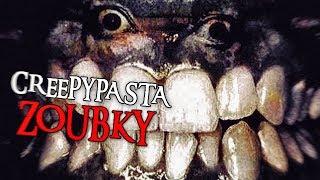 CREEPYPASTY #31 - ZOUBKY.JPG