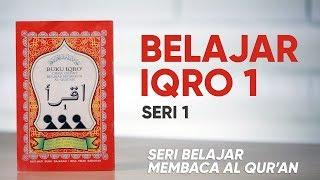 Belajar Mengaji Iqro 1 LENGKAP dengan Suara: Belajar Membaca AlQuran dengan CEPAT (Seri 1)
