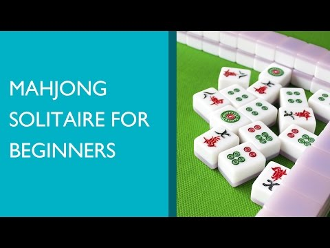 Mahjong Solitaire for Beginners