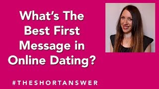 What's the Best First Message Women Can Send in Online Dating?