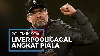 Polemik Liverpool yang Gagal Juara Premiere League, Klopp: Fans Akan Menggila