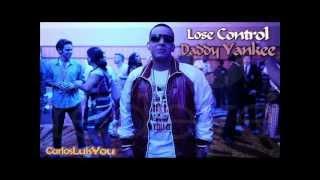 "Lose Control - Daddy Yankee ""New 2012"""