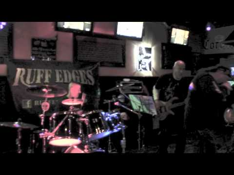 "Ruff Edges - ""Helter Skelter"" - The Ale House - Feb 11, 2012"