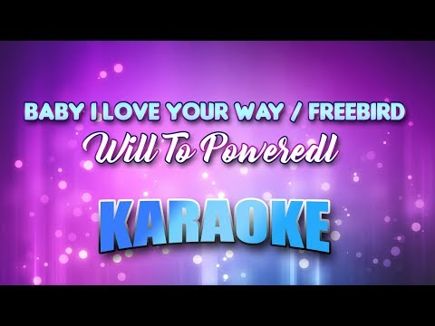 Will To Power - Baby I Love Your Wayfreebird Medl (Karaoke version with Lyrics)