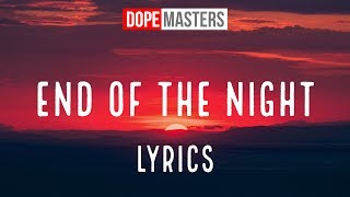 Danny Avila   End Of The Night [Lyrics]