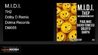 M.I.D.I. - TH2 (Dolby D Remix)