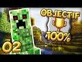 OBJECTIF 100% #02 | L'invasion de Creepers