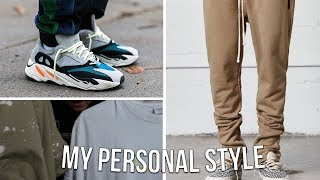 MY PERSONAL STYLE SO FAR (2018)