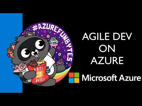 AzureFunBytes – Intro to Agile Development with Abel Wang