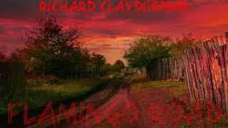Richard Clayderman - Flamingo Road (Classical Collection)