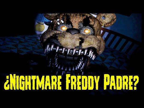 ¿Nightmare Freddy Es Padre? | Teoria | Five Nights At Freddy's 4 | FNAF 4