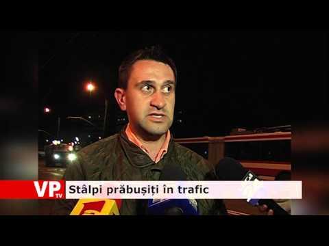 Stâlpi prăbușiți în trafic