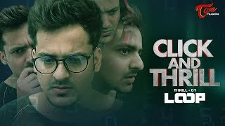 CLICK and THRILL || Thrill 1 | LOOP || Fictional Web Thrills | By Harsha Annavarapu