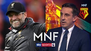 Neville and Carragher analyse how Liverpool have become title challengers under Jurgen Klopp!   MNF